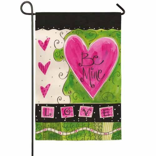 Be Mine Garden Flag Garden Flags On Sale Flags On Sale